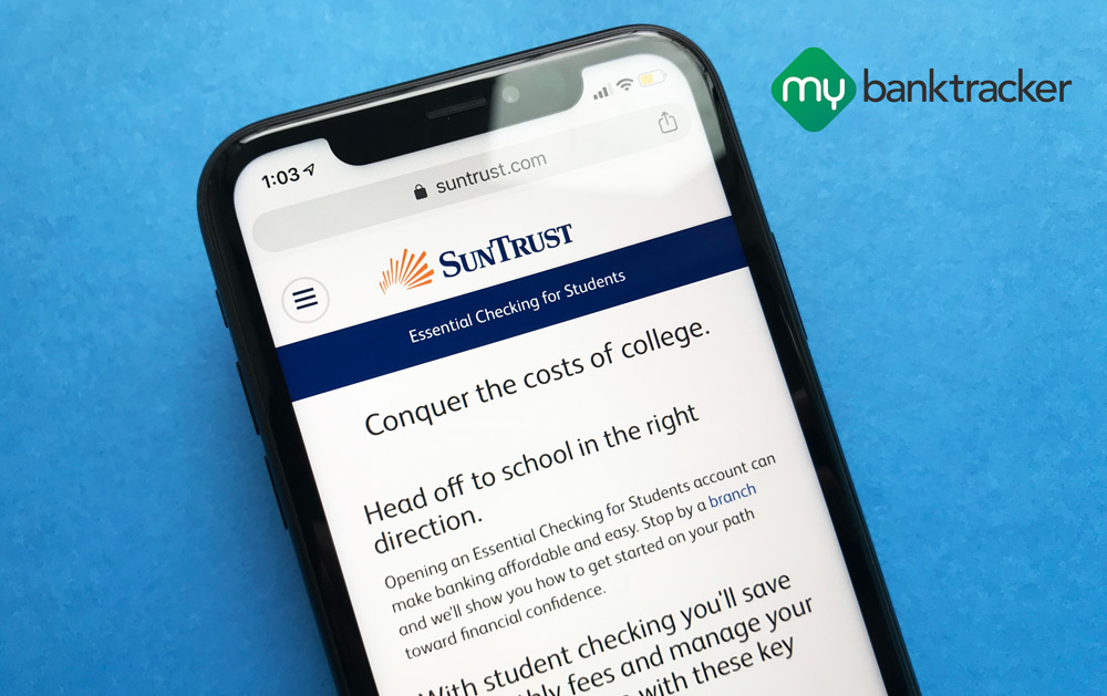 SunTrust Student Checking Account 2019 Review - Should You Open?